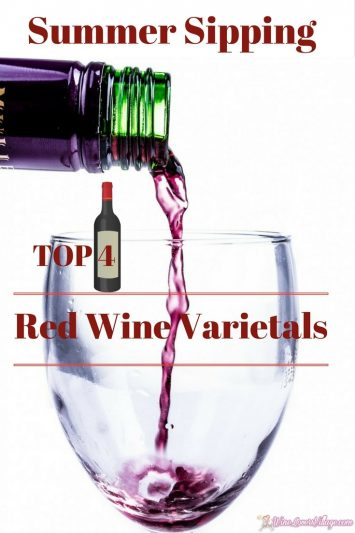 Top 4 red wine varietals for summer sipping.