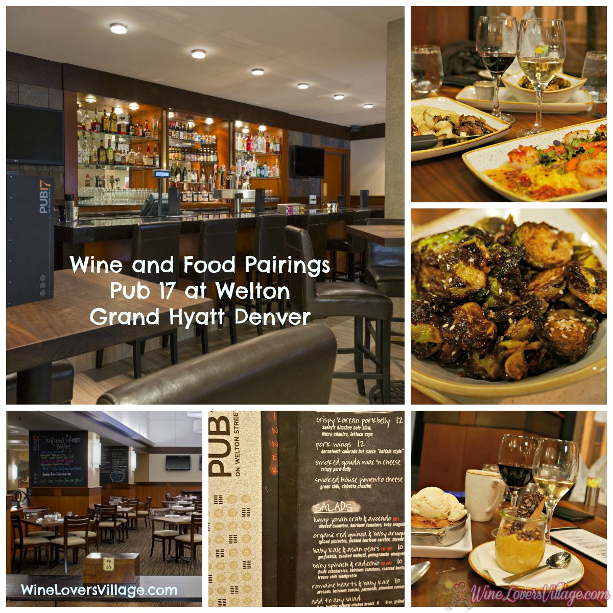 Wine and food pairings at downtown restaurant Denver's Pub 17 on Welton, Grand Hyatt Denver.