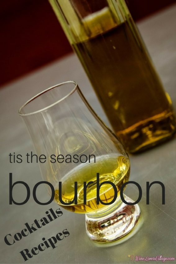 Tis the Season, Bourbon Cocktails & Recipes