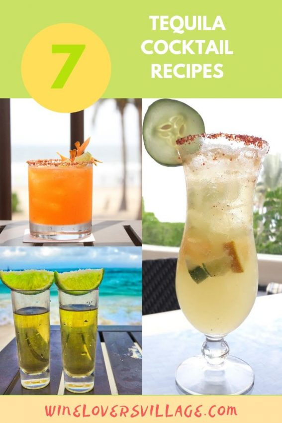 7 delicious tequila cocktail recipes #tequilarecipes #tequilacocktailrecipes #wineloversvillage